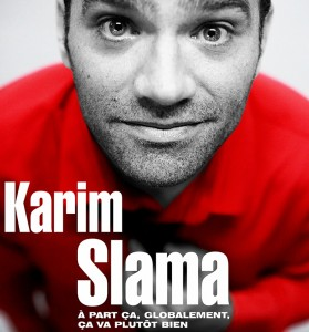http://www.karimslama.ch/wp-content/uploads/2013/01/AFFICHE-SITE-KARIM_0021-e1379602369759-279x300.jpg